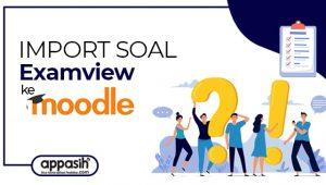 import soal dari examview ke moodle appasih.com